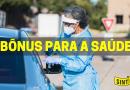 LINHA DE FRENTE I Sintrasp propõe bonificação para os Servidores da Saúde