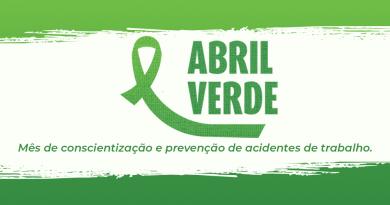ABRIL VERDE    Campanha visa a conscientização da saúde e segurança no trabalho
